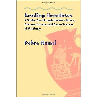 Reading Herodotus - A Guided Tour Through the Wild Boars - Dancing Sui