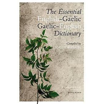 L'essentiels gaélique-anglais / anglais-gaélique Angus Wat dictionnaire