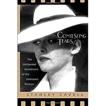 Contesting Tears: Hollywood Melodrama of the Unknown Woman