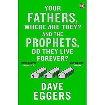I vostri padri, dove sono? E i profeti, fanno a vivere per sempre?