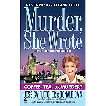 Coffee, Tea, or Murder? (Murder She Wrote (Paperback))
