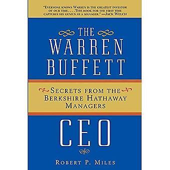 Den Warren Buffett VD: Hemligheter av Berkshire Hathaway disponenter