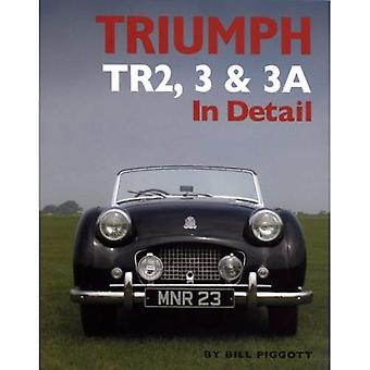 Triumph TR2, 3 and 3A in Detail (In Detail) (In Detail (Herridge & Sons))