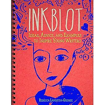 Inkblot: Ideer, råd og eksempler til at inspirere unge forfattere (forfatterens Notebook)