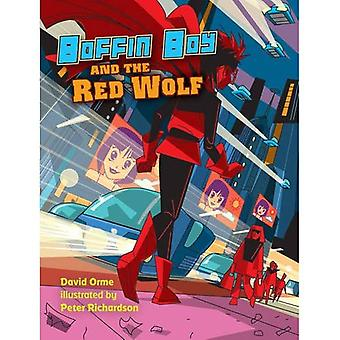 Boffin Boy and the Red Wolf (Boffin Boy)