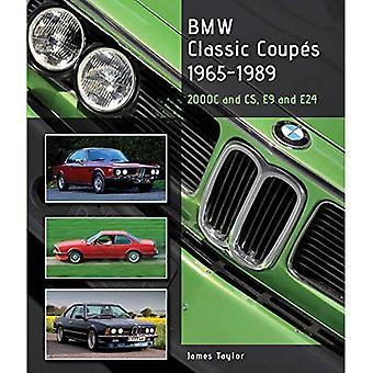 BMW clásicos Coupés, 1965-1989: 2000c y CS, E9 y E24 (Crowood Autoclassics)