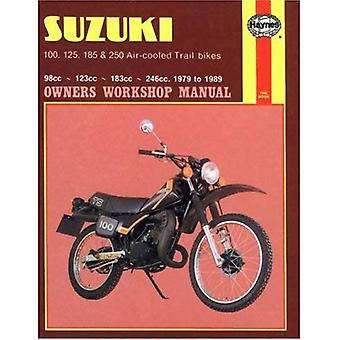 Suzuki 100, 125, 185 and 250cc Trail Bikes 1979-85 Owner's Workshop Manual (Motorcycle Manuals)