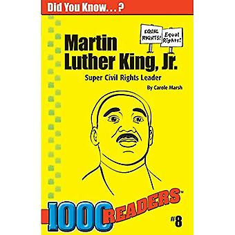 Martin Luther King, JR: Super-burgerrechten leider
