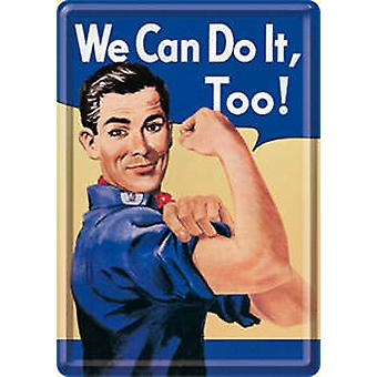 We Can Do It Too metal postcard / mini-sign