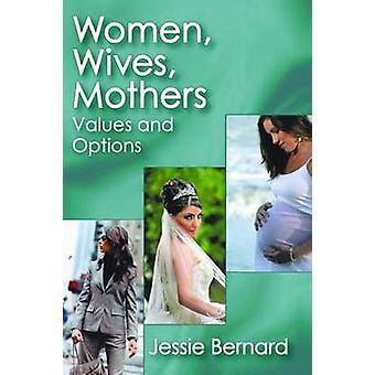 زوجات النساء الأمهات القيم والخيارات حسب برنار & جيسي