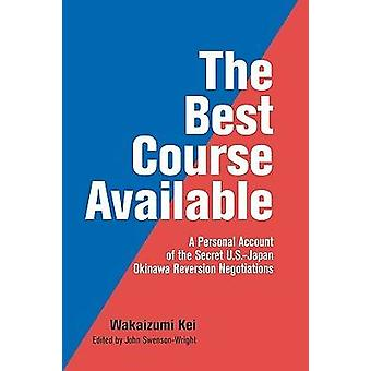 The Best Course Available by Wakaizumi & Kei