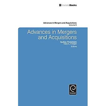 Advances in Mergers and Acquisitions by Finkelstein & Sydney