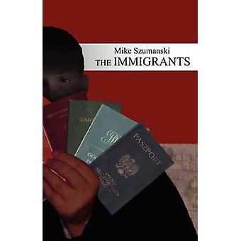 Innvandrere av Szumanski & Mike