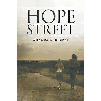 Hope Street by Andruzzi & Amanda