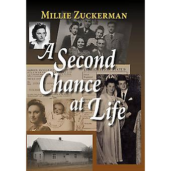 A Second Chance at Life by Zuckerman & Millie