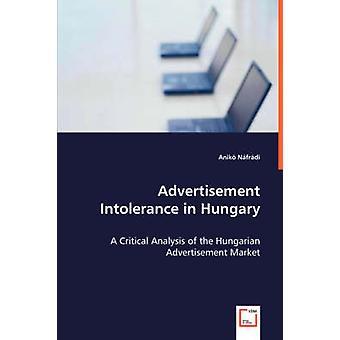 Annonce Intolerance i Ungarn ved Nfrdi & Anik