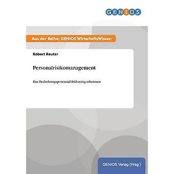 Personalrisikomanagement by Reuter & Robert