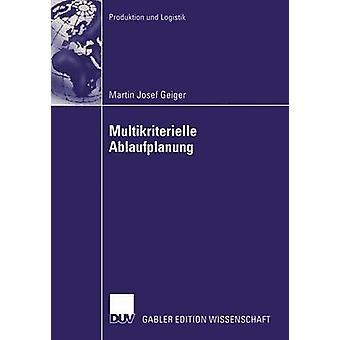 Multikriterielle Ablaufplanung av Hellberg & Walter