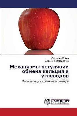 Mekhanizmy Regulyatsii ObHommesa Kaltsiya I Uglevodov by Moysa Svetlana