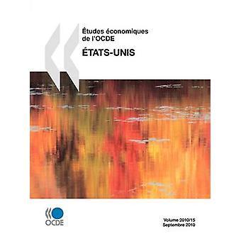 tudes conomiques de lOCDE  tatsUnis 2010 by OECD Publishing
