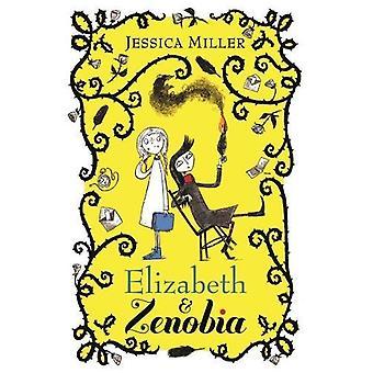 Elizabeth og Zenobia af Elizabeth og Zenobia - 9780571335732 bog