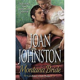 Montana Bride by Joan Johnston - 9780345527486 Book