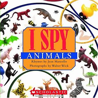 I Spy Animals by Jean Marzollo - Walter Wick - 9780545415835 Book