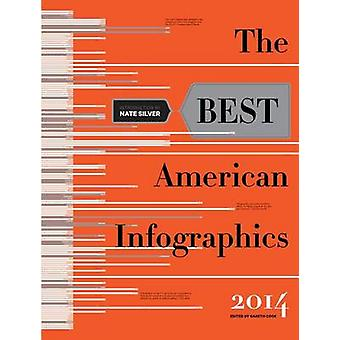 The Best American Infographics by Nate Silver - Gareth Cook - 9780547