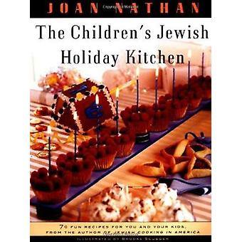 The Children's Jewish Holiday Kitchen (New edition) by Joan Nathan -