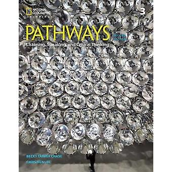Pathways - Listening - Speaking - and Critical Thinking 3 by Kristin J
