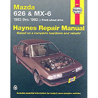 Mazda 626 and MX6 (1983-1992) Automotive Repair Manual (5th Revised e