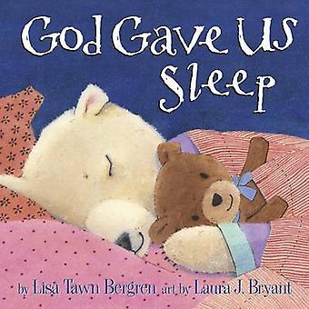 God Gave Us Sleep by Lisa Tawn Bergren - 9781601426635 Book