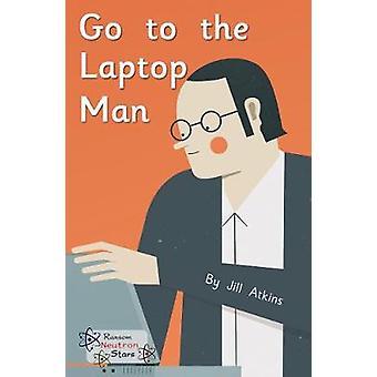 Aller à l'homme d'ordinateur portable-9781785914249 livre