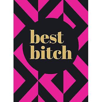 Best Bitch - 9781849539128 Book