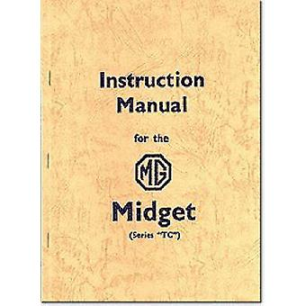 MG Midget TC Official Instruction Manual (New edition) by Brooklands