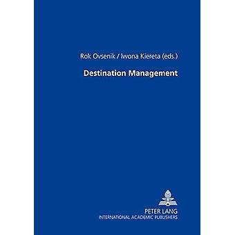 Destination Management by Rok Ovsenik & Iwona Kiereta