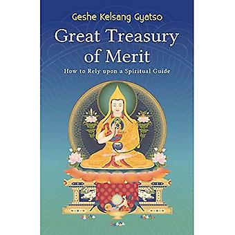 Große Schatzkammer der Verdienste: wie man auf einen spirituellen Meister verlassen