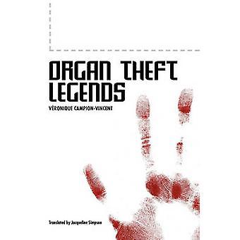 Organ Theft Legends by CampionVincent & V. Ronique