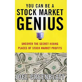 You Can be a Stock Market Genius - Uncover the Secret Hiding Places of