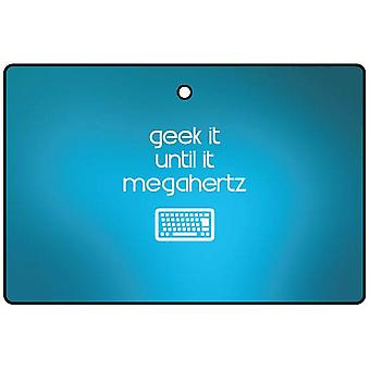 Geek It Until It Megahertz Car Air Freshener