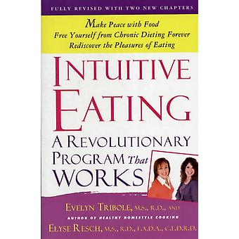 Intuitive Eating (Paperback) by Tribole Evelyn M.S. R.D. Resch Elyse M.S. R.D.