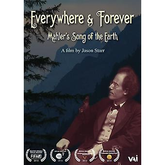 Everywhere & Forever: Mahler's Song of the Earth [DVD] USA import