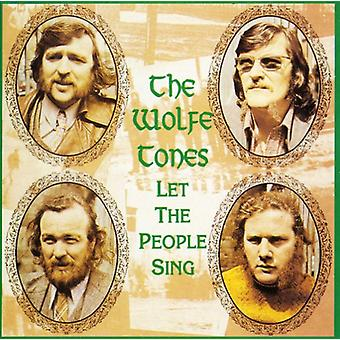 Wolfe Tones - Let the People Sing [CD] USA import