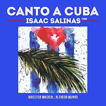 Isaac Salinas - Canto a Cuba [CD] USA import