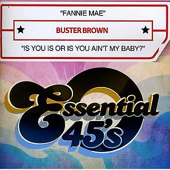 Buster Brown - Fannie Mae/Is You Is or Is You Ain't My Baby? [CD] USA import
