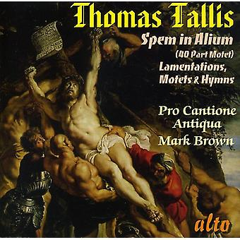 Pro Cantione Antiqua - Tallis: Spem in Alium; Lamentations; Motets & Hymns [CD] USA import