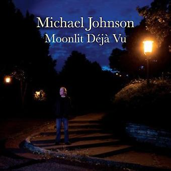 Michael Johnson - månelyse Deja Vu [CD] USA import