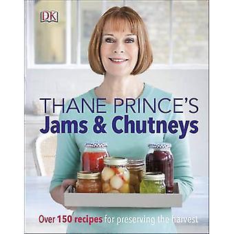 Thane Prince's Jams & Chutneys by Thane Prince - 9780241255667 Book