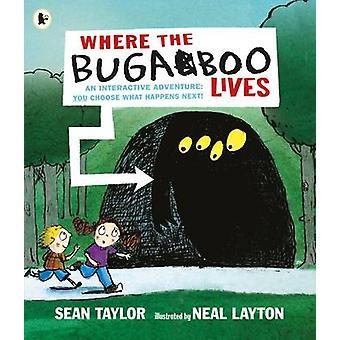 Hvor Bugaboo lever af Sean Taylor - Neal Layton - 9781406372885