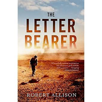 The Letter Bearer by Robert Allison - 9781847088260 Book
